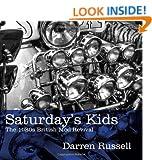 Saturday's Kids: The 1980s British Mod Revival