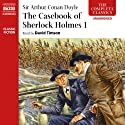 The Casebook of Sherlock Holmes, Volume I Audiobook by Arthur Conan Doyle Narrated by David Timson