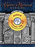 Gothic & Medieval Designs CD-ROM and Book (Dover Electronic Clip Art)