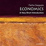 Economics: A Very Short Introduction | Partha Dasgupta