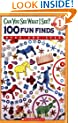 Scholastic Reader Level 1: Can You See What I See? 100 Fun Finds: Read-and-Seek