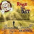 Raise the Dust