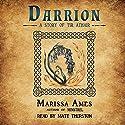 Darrion (       UNABRIDGED) by Marissa Ames Narrated by Matt Thurston