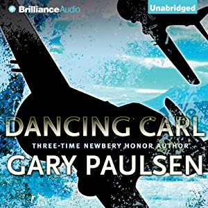 Dancing Carl | [Gary Paulsen]