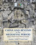 China and Beyond in the Mediaeval Per...