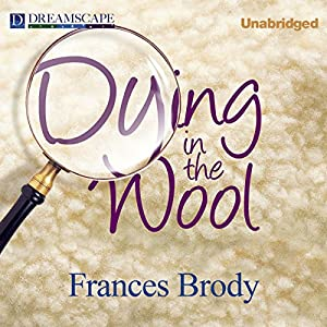 Dying in the Wool Audiobook