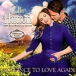 A Chance to Love Again: Oklahoma Lovers Series, Book 3 | Callie Hutton