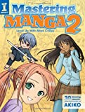 img - for Mastering Manga 2: Level Up with Mark Crilley book / textbook / text book