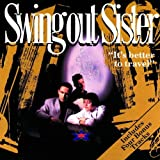 It's Better To Travel Swing Out Sister