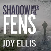 Shadow over the Fens: DI Nikki Galena Series, Book 2 Audiobook by Joy Ellis Narrated by Henrietta Meire