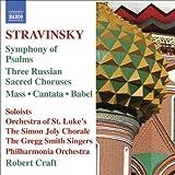Stravinsky: Mass - Cantata - Symphony of Psalms