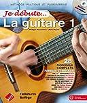 Je d�bute... La Guitare (+ CD morceau...