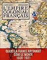 L'Empire colonial fran�ais par Cadet