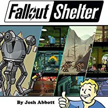 Fallout Shelter Guide Audiobook by Josh Abbott Narrated by Tim Titus