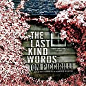The Last Kind Words: A Terrier Rand Novel (       UNABRIDGED) by Tom Piccirilli Narrated by Mike Chamberlain