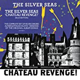 The Silver Seas Chateau Revenge! - Blue Edition