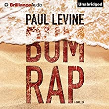 Bum Rap (       UNABRIDGED) by Paul Levine Narrated by Michael Levine