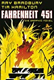 Ray Bradbury Fahrenheit 451: Graphic Novel