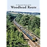 An Illustrated History of the Woodhead Routeby Alan Whitehouse