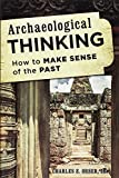 img - for Archaeological Thinking: How to Make Sense of the Past book / textbook / text book