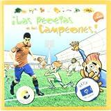 Las recetas de los campeones. 2ª Edición