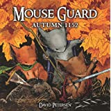 Mouse Guard: Autumn 1152by David Petersen