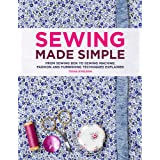 Sewing Made Simple: From sewing box to sewing machine: fashion and furnishing techniques explainedby Tessa Evelegh
