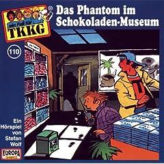 Tkkg 110 - Das Phantom Im Schokoladenmuseum (Teil 1)