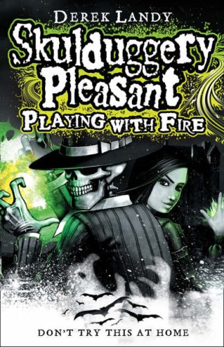Playing With Fire (Skulduggery Pleasant - book 2) PDF