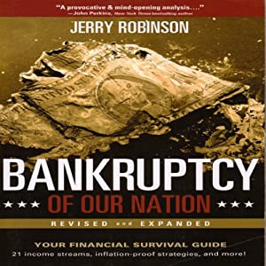 Bankruptcy of Our Nation: Revised and Expanded | [Jerry Robinson]