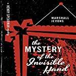 The Mystery of the Invisible Hand: A Henry Spearman Mystery | Marshall Jevons