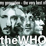 My Generation - The Very Best of The Whoby The Who