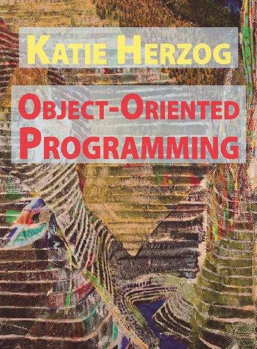 Katie Herzog: Object-Oriented Programming