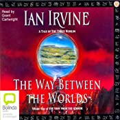 The Way Between Worlds: The View from the Mirror Quartet, Book 4 | Ian Irvine