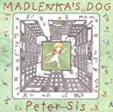 Madlenka's Dog (0374346992) by Peter Sis
