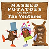 Mashed Potatoes & Gravy The Ventures