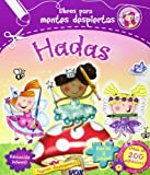 Hadas / Fairy (Libros Para Mentes Despiertas / Books for Clever) (Spanish Edition)