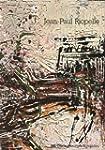 Jean-paul riopelle / peinture, 1946-1...