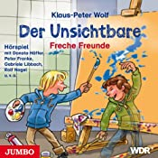 Freche Freunde (Der Unsichtbare 2) | Klaus-Peter Wolf