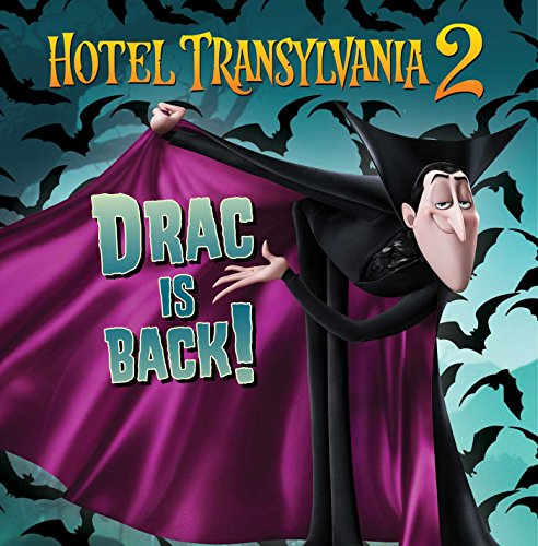 Drac Is Back! (Hotel Transylvania 2)