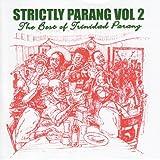 Strictly Parang - The Best of Trinidad Parang, Vol 2