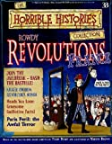 Rowdy Revolutions: France (The Horrible Histories Collection) Terry Deary