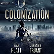 Colonization: Alien Invasion, Book 3 | Sean Platt, Johnny B. Truant
