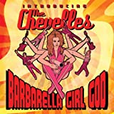 Barbarella Girl God, Introducing The Chevelles