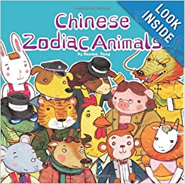 Clever Classroom blog; Books about Chinese New Year: Chinese Zodiac Animals Paperback by Sanmu Tang