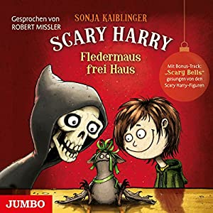 Fledermaus frei Haus (Scary Harry 3) Hörbuch
