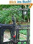 Wieczor autorski (Polish Edition) (En...