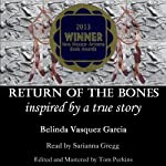 Return of the Bones | Belinda Vasquez Garcia