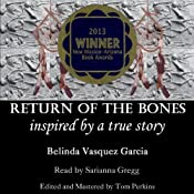 Return of the Bones | [Belinda Vasquez Garcia]