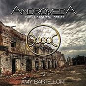 Andromeda: Andromeda, Book 1 | Amy Bartelloni